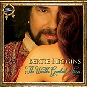 Play & Download The World's Greatest Lover by Bertie Higgins | Napster