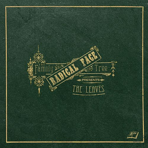 Play & Download The Family Tree: The Leaves by Radical Face | Napster