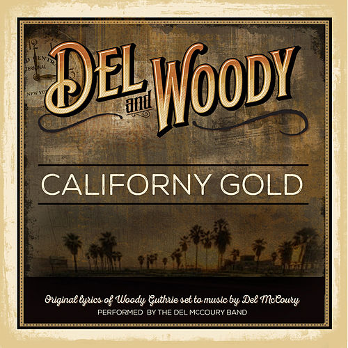 Play & Download Californy Gold by Del McCoury | Napster