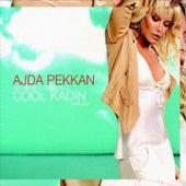 Play & Download Cool Kadın by Ajda Pekkan | Napster