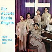 Play & Download Twelve Inspirational Songs by Roberta Martin | Napster