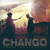 Play & Download Vengo de un País by Chango | Napster