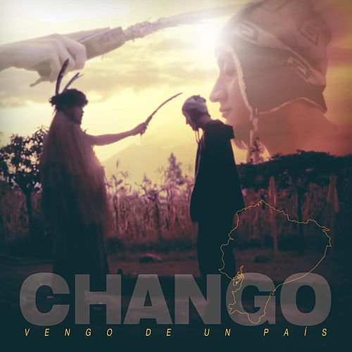 Play & Download Vengo de un País by Chango | Napster