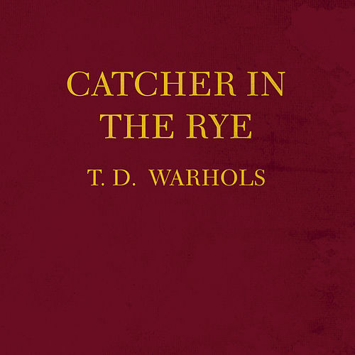 Catcher In The Rye by The Dandy Warhols