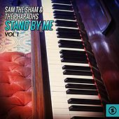 Play & Download Stand by Me, Vol. 1 by Sam The Sham & The Pharaohs | Napster