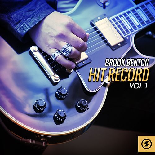 Hit Record, Vol. 1 by Brook Benton
