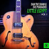 Little Egypt, Vol. 1 by Sam The Sham & The Pharaohs