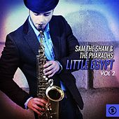 Little Egypt, Vol. 2 by Sam The Sham & The Pharaohs