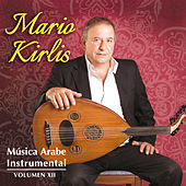 Música Arabe Instrumental, Vol. XII by Mario Kirlis