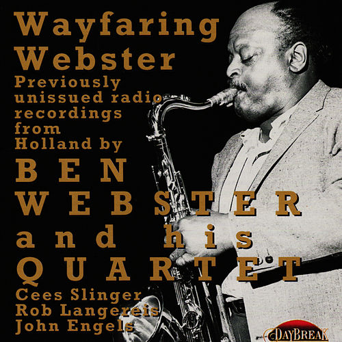 Play & Download Wayfaring Webster by Ben Webster | Napster