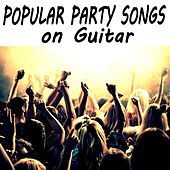 Play & Download Popular Party Songs on Guitar by The O'Neill Brothers Group | Napster