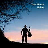 Play & Download Guitar by Tom Munch | Napster