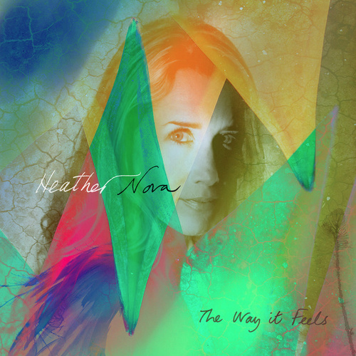 Play & Download The Way It Feels by Heather Nova | Napster