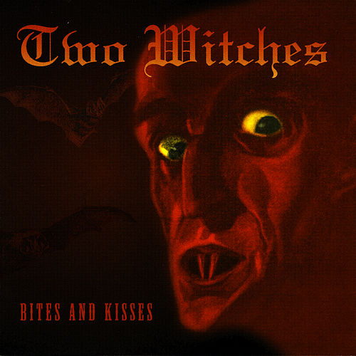 Play & Download Bites & Kisses by Two Witches | Napster