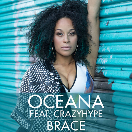 Play & Download Brace by Oceana | Napster