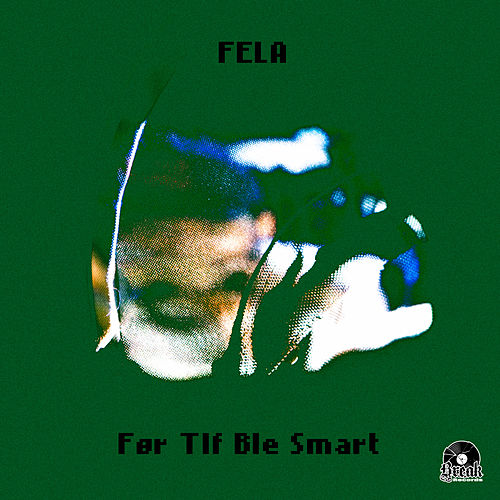 Play & Download Før tlf ble smart by Fela | Napster