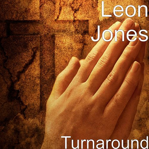 Play & Download Turnaround by Leon Jones | Napster