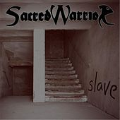 Play & Download Slave by Sacred Warrior   Napster