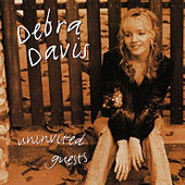 Play & Download Uninvited Guests by Debra Davis | Napster