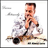 All About Love by Darren Motamedy
