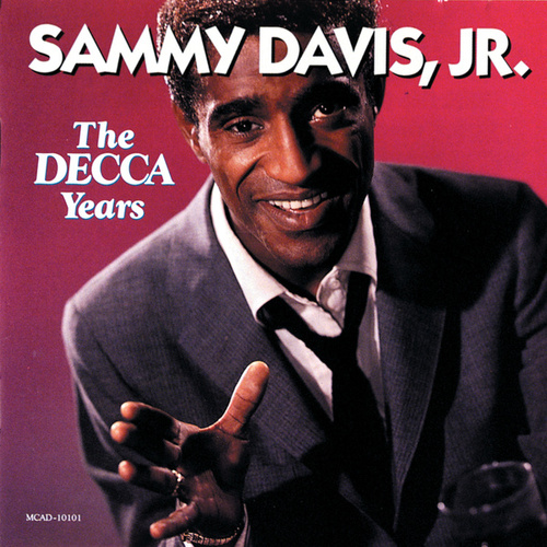 Play & Download The Decca Years (1954-1960) by Sammy Davis, Jr. | Napster