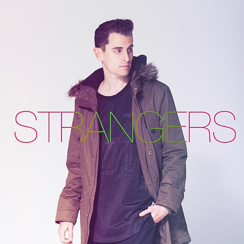 Play & Download Strangers by Mike Tompkins | Napster