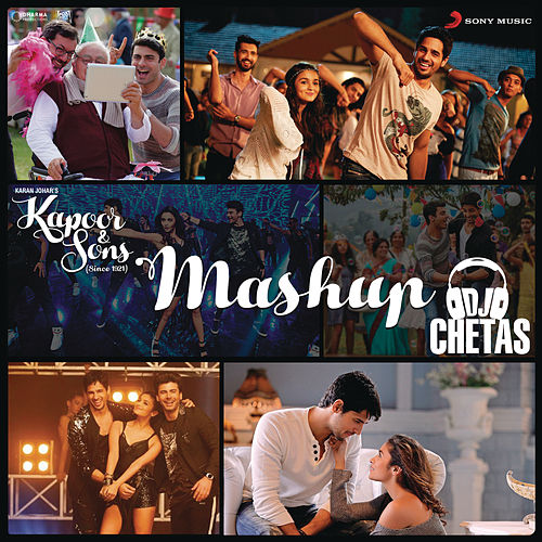 Play & Download Kapoor & Sons Mashup (By DJ Chetas) (From
