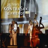 25 Years Kontrasax & Friends (Live) by KontraSax