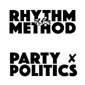 Party Politics by Rhythm Method