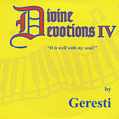 Play & Download Divine Devotions IV by Geresti | Napster