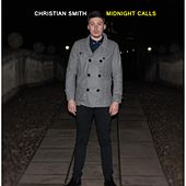 Play & Download Midnight Calls by Christian Smith | Napster