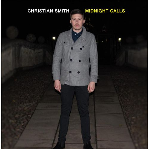 Midnight Calls by Christian Smith