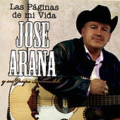Play & Download Las Paginas de Mi Vida by Jose Arana Y Su Grupo Invencible | Napster
