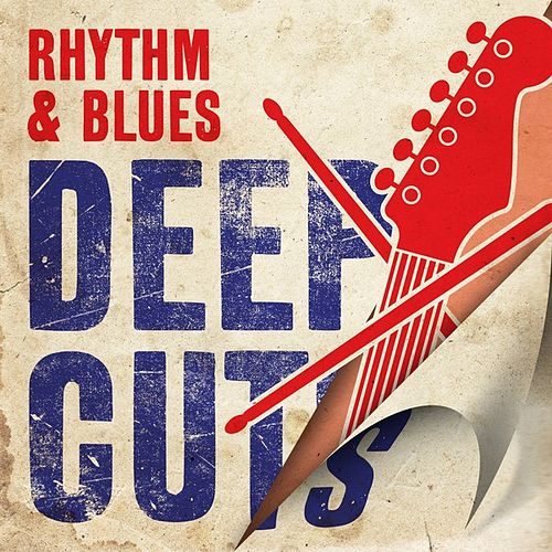 Play & Download Rhythm & Blues Deep Cuts by Various Artists | Napster