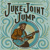 Juke Joint Jump by Various Artists
