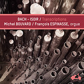 Play & Download Bach - Isoir: Transcriptions by Various Artists | Napster
