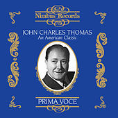 Play & Download John Charles Thomas: An American Classic by Various Artists | Napster
