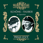 Schöne and Tauber in Operetta by Various Artists