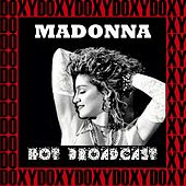 Hot Broadcast (Doxy Collection, Remastered, Live) by Madonna