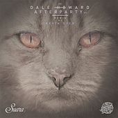 Play & Download Afterparty EP by Dale Howard | Napster