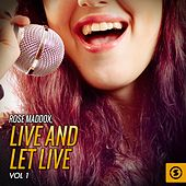 Live and Let Live, Vol. 1 by Rose Maddox