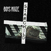 Play & Download Starchild (feat. POLIÇA) by Boys Noize | Napster