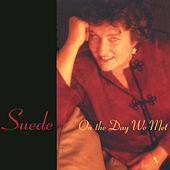 Play & Download On The Day We Met by Suede | Napster