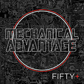 Mechanical Advantage 50 by Various Artists