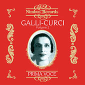 Play & Download Galli-Curci Vol. 2 by Various Artists | Napster