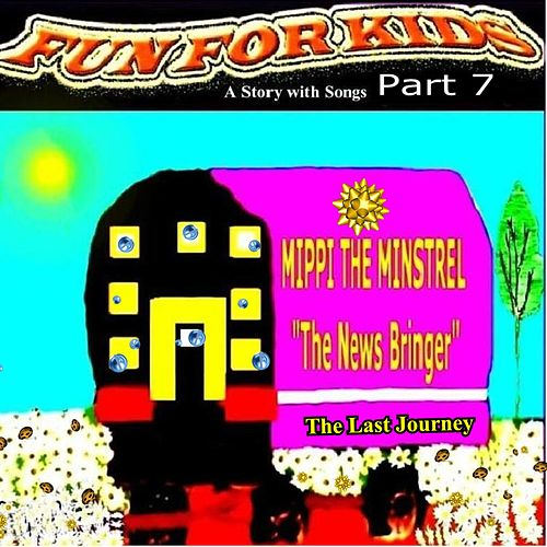 Play & Download The News Bringer Part 7 by Fun For Kids | Napster