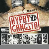 Play & Download Hyphy Vs. Gangsta by Various Artists | Napster