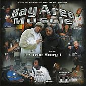 Bay Area Muscle - A True Story by Various Artists