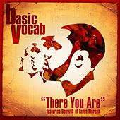 There You Are by Basic Vocab