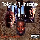 Play & Download Goin Insane by Totally Insane | Napster